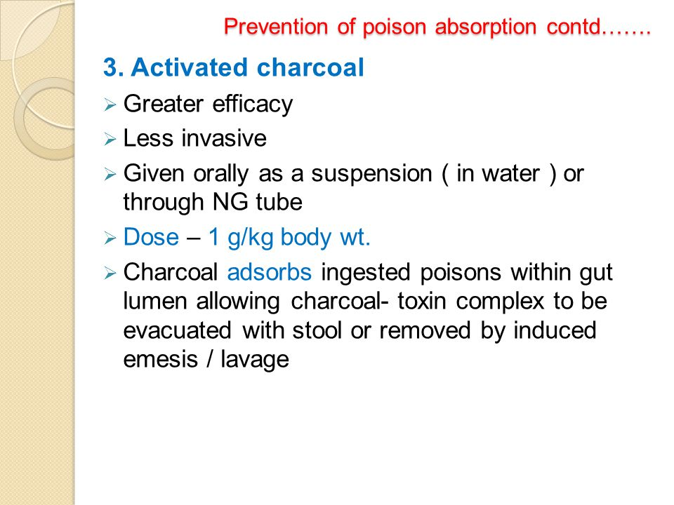 Prevention of poison absorption contd…….