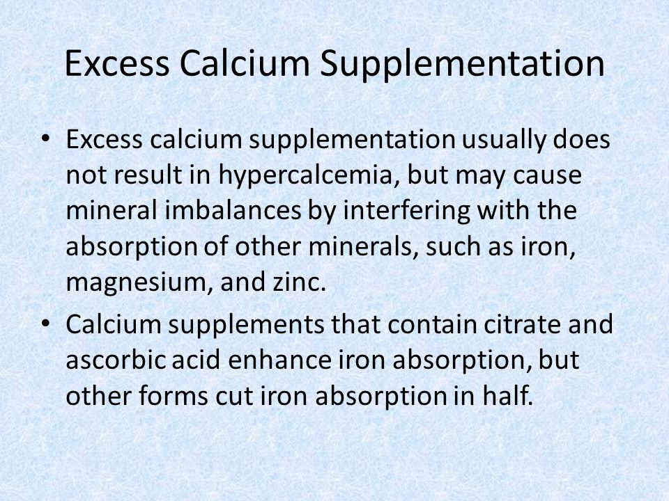 Excess Calcium Supplementation
