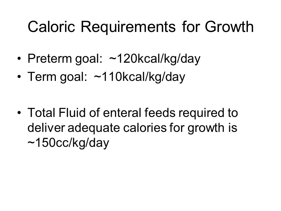 Caloric Requirements for Growth