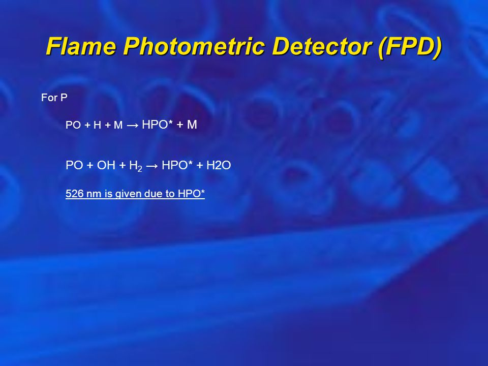 Flame Photometric Detector (FPD)