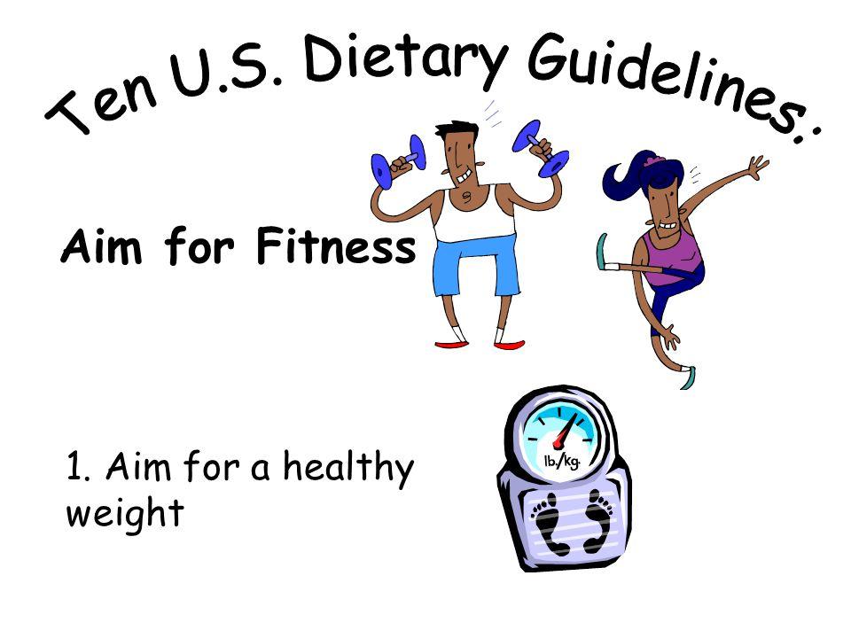 Ten U.S. Dietary Guidelines: