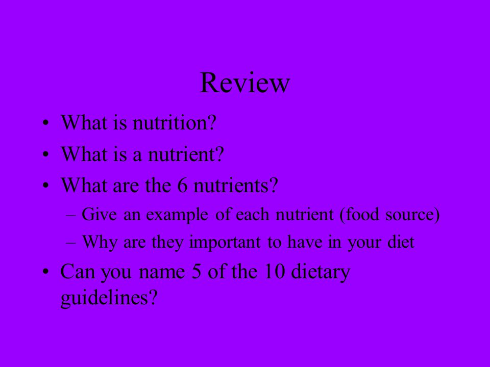 Review What is nutrition What is a nutrient
