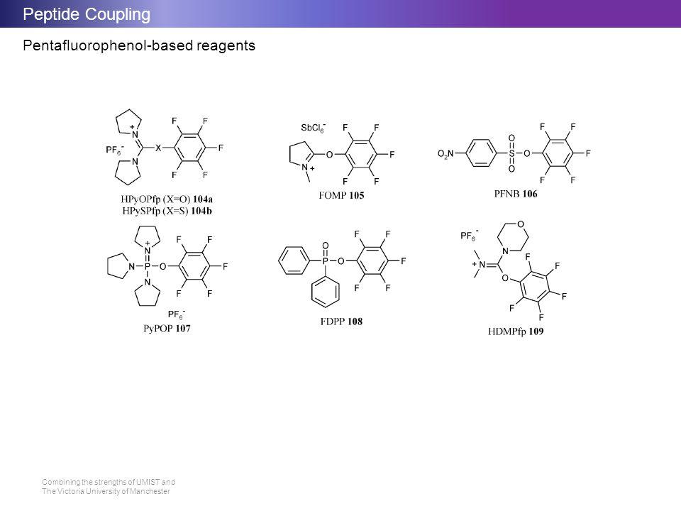 Peptide Coupling Pentafluorophenol-based reagents