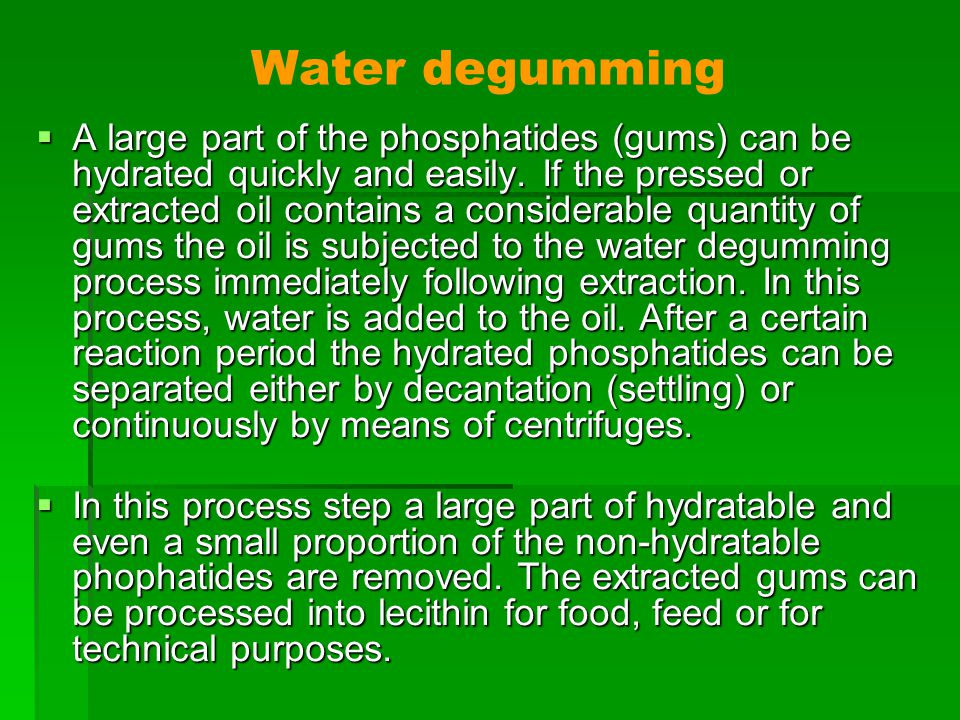 Water degumming