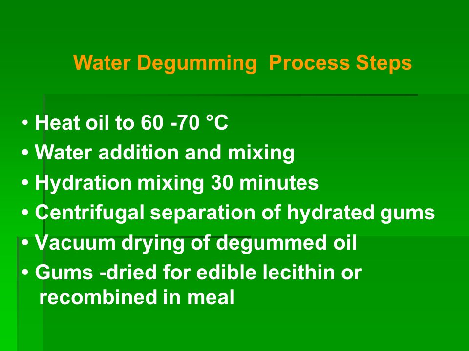 Water Degumming Process Steps