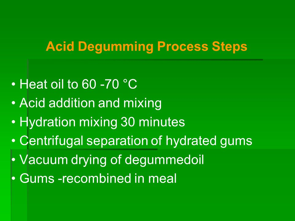 Acid Degumming Process Steps