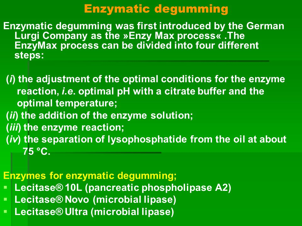Enzymatic degumming