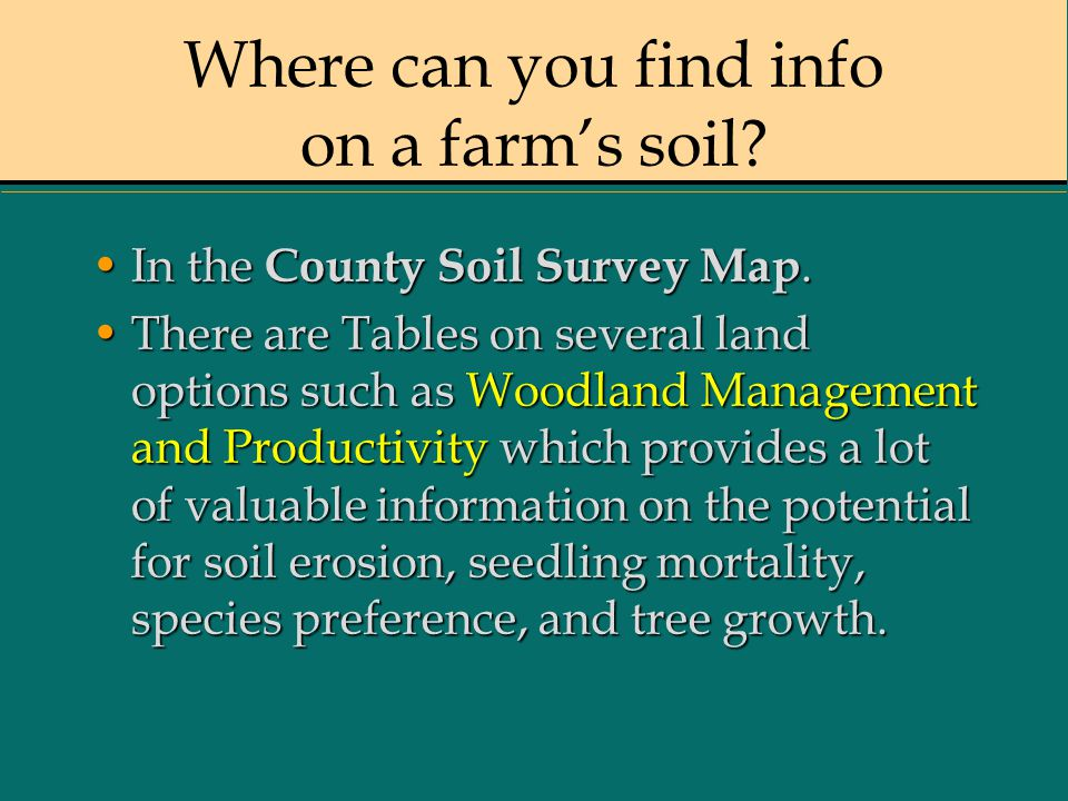 Where can you find info on a farm's soil