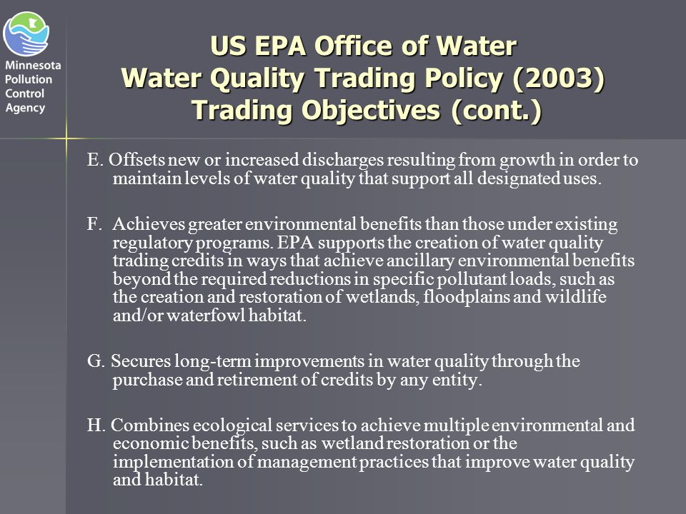 US EPA Office of Water Water Quality Trading Policy (2003) Trading Objectives (cont.)