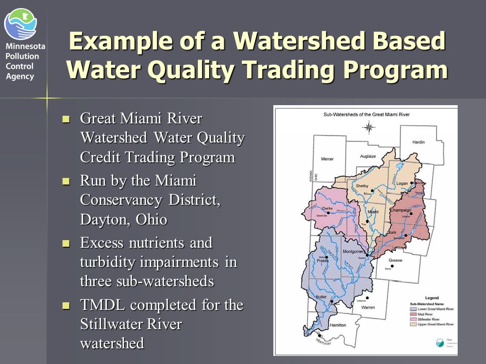Example of a Watershed Based Water Quality Trading Program