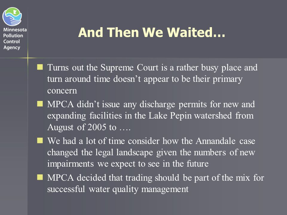 And Then We Waited… Turns out the Supreme Court is a rather busy place and turn around time doesn't appear to be their primary concern.