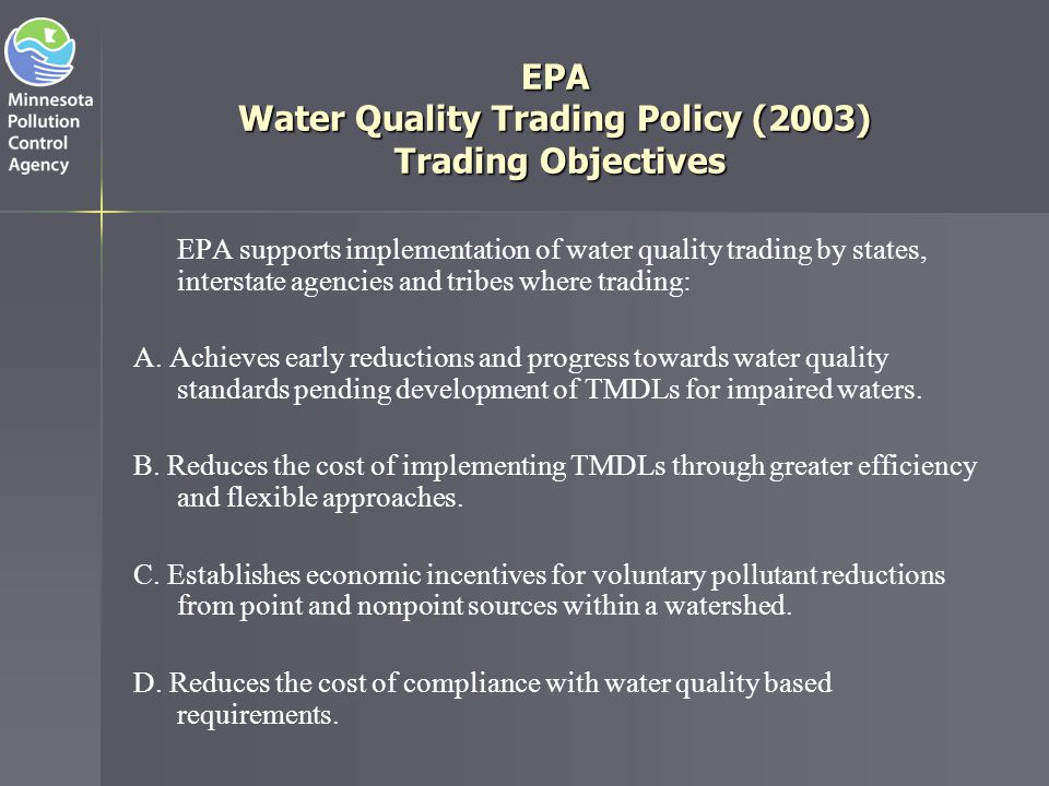 EPA Water Quality Trading Policy (2003) Trading Objectives