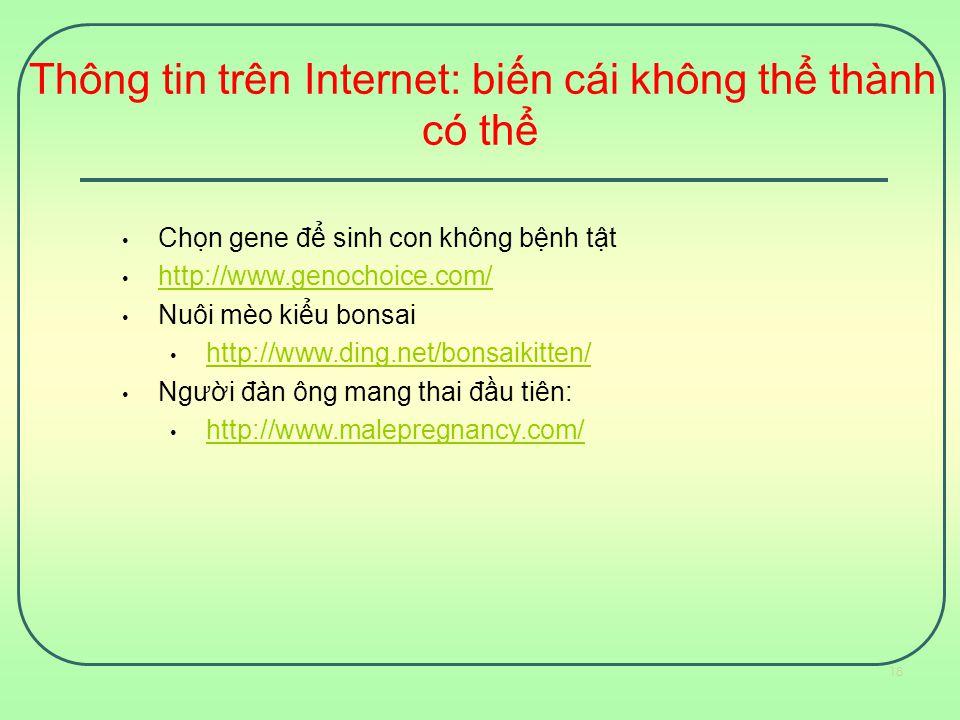 Thông tin trên Internet: biến cái không thể thành có thể