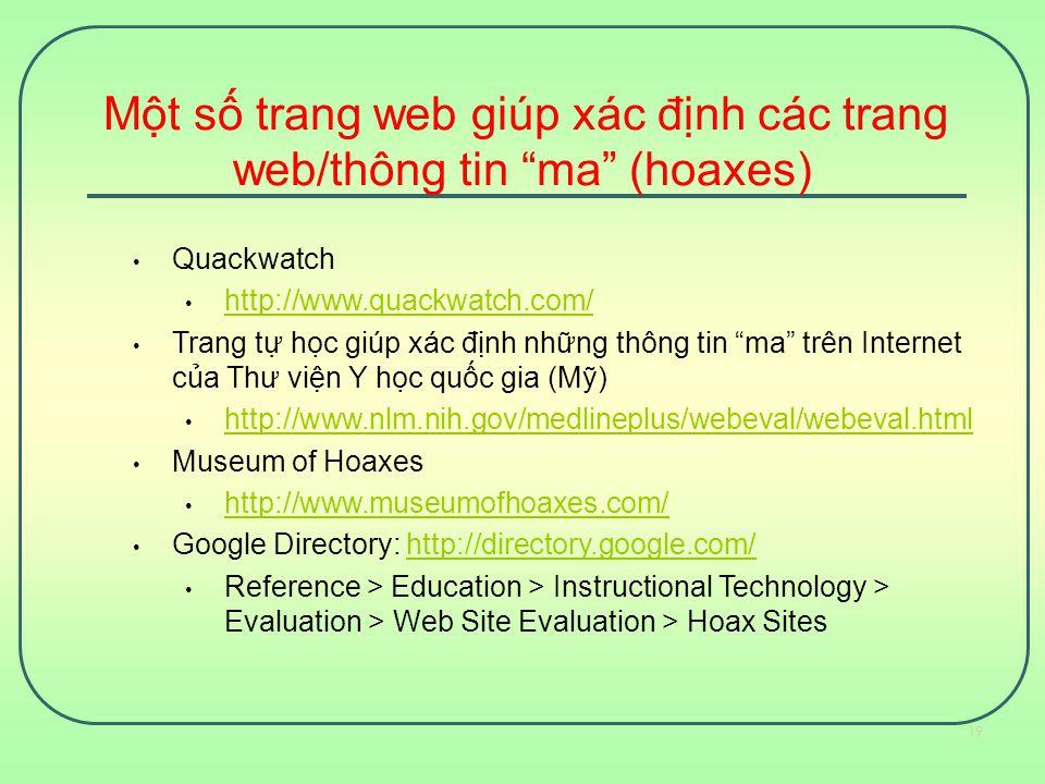 Một số trang web giúp xác định các trang web/thông tin ma (hoaxes)