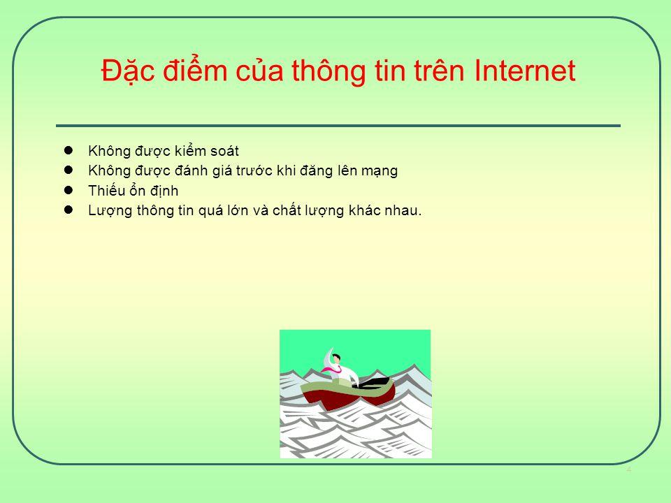 Đặc điểm của thông tin trên Internet