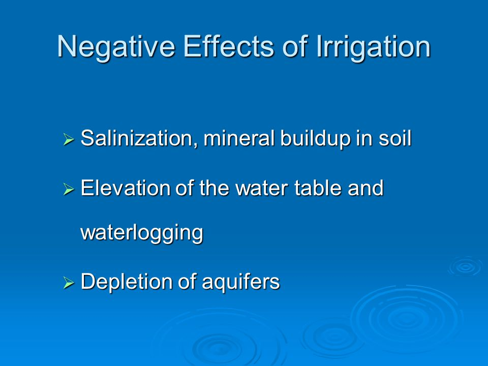 Negative Effects of Irrigation