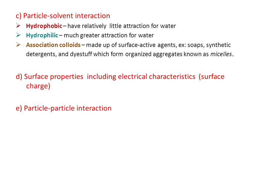 c) Particle-solvent interaction