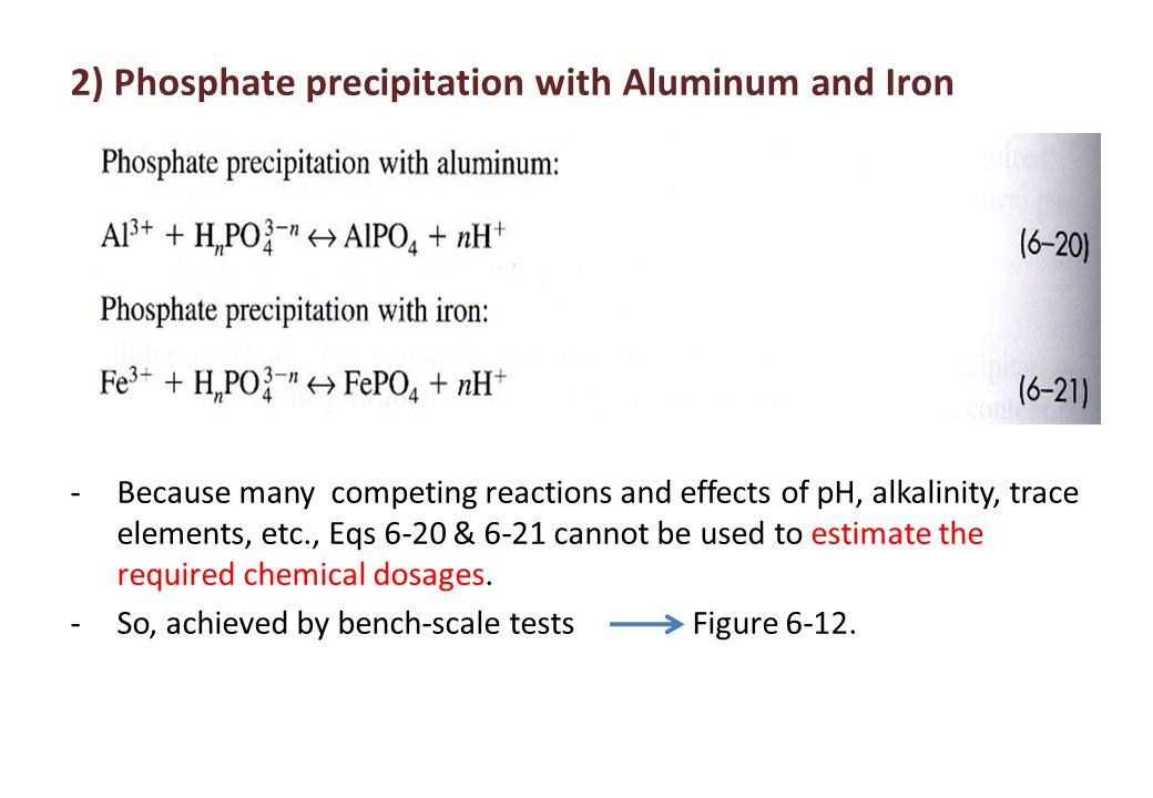2) Phosphate precipitation with Aluminum and Iron