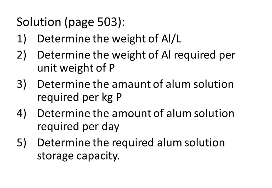 Solution (page 503): Determine the weight of Al/L