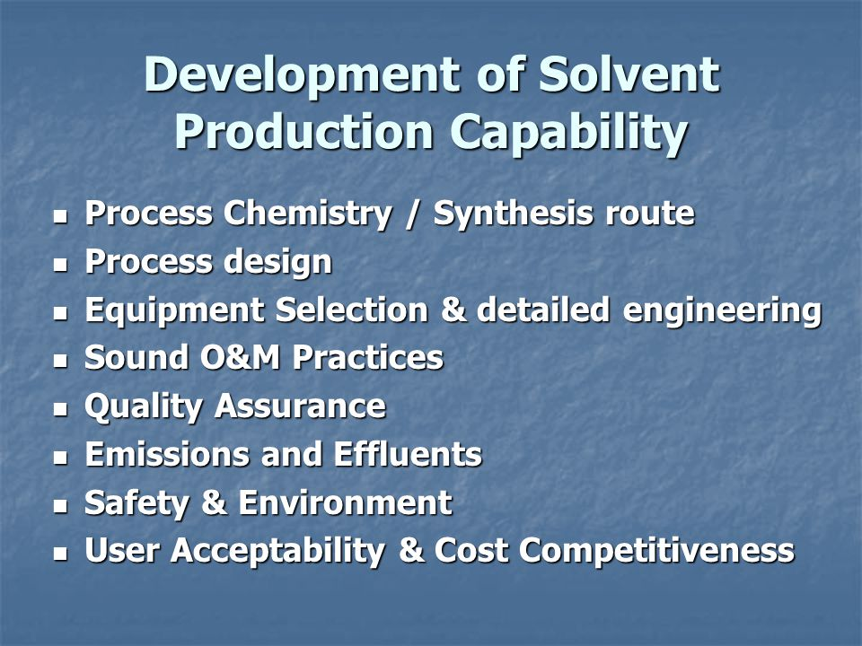 Development of Solvent Production Capability