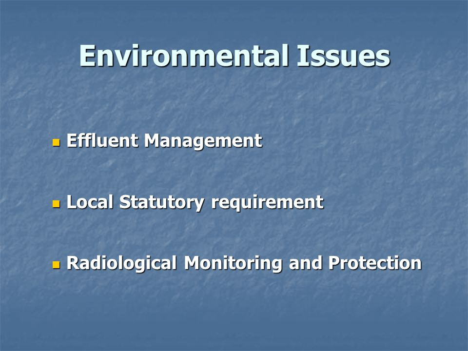 Environmental Issues Effluent Management Local Statutory requirement