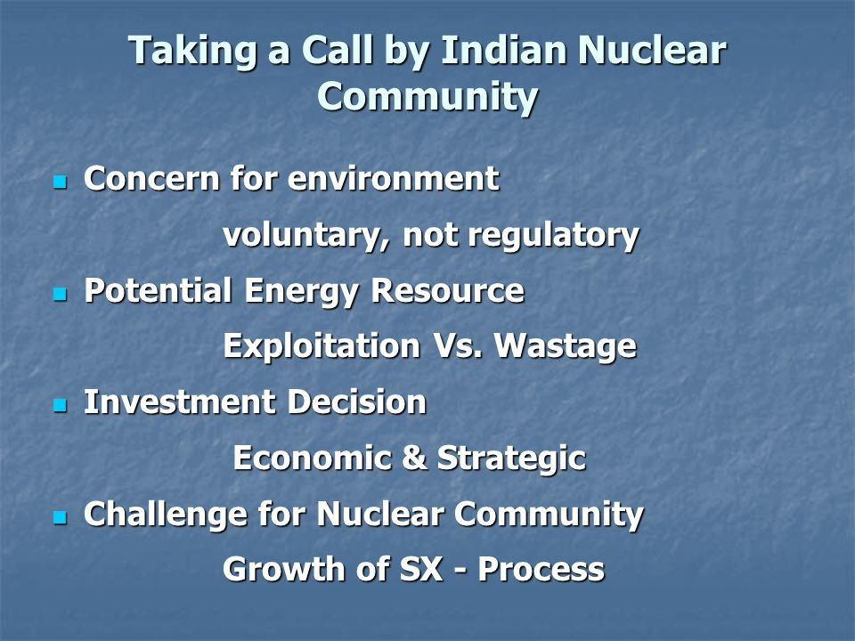 Taking a Call by Indian Nuclear Community