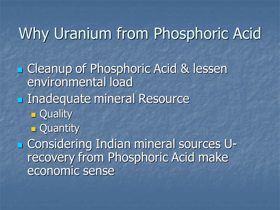 Why Uranium from Phosphoric Acid