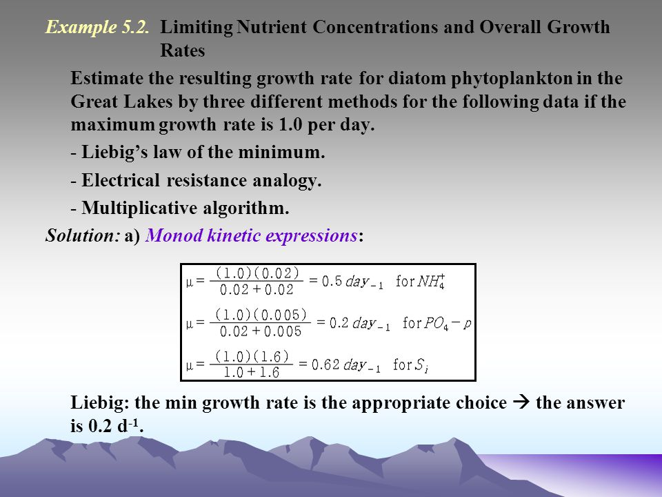 Example 5.2. Limiting Nutrient Concentrations and Overall Growth Rates