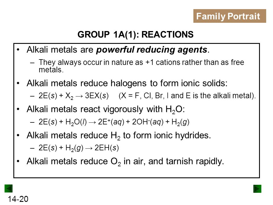 Alkali metals are powerful reducing agents.