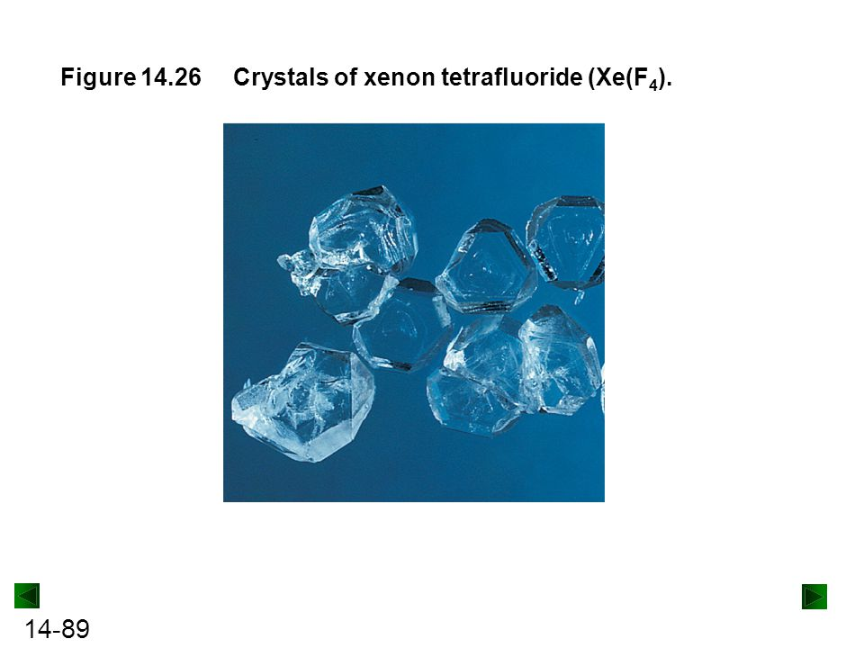 Figure 14.26 Crystals of xenon tetrafluoride (Xe(F4).