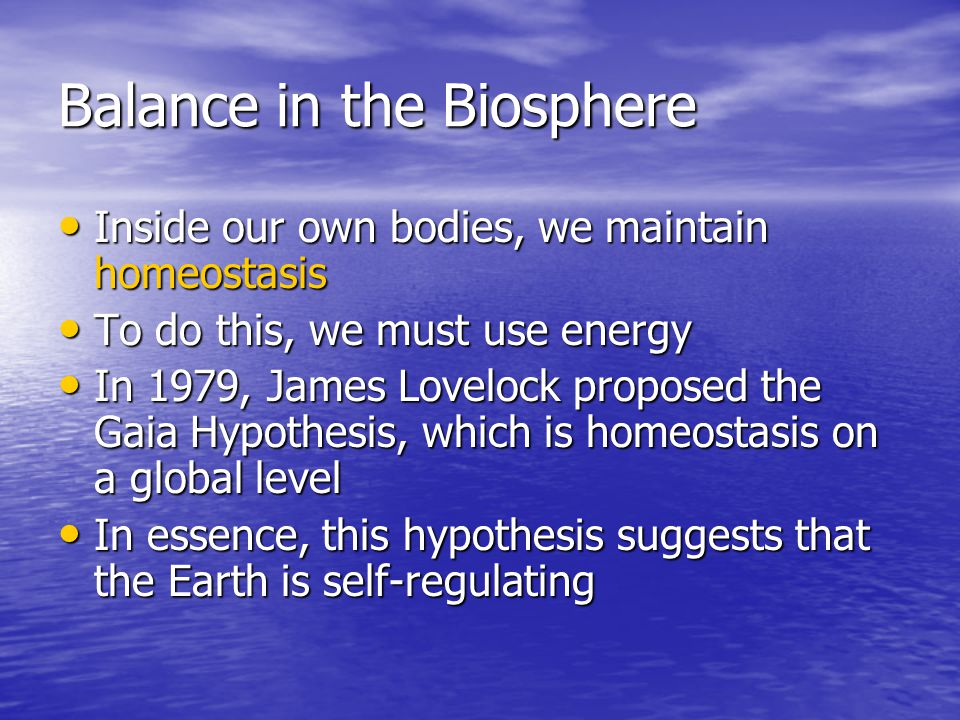 Balance in the Biosphere