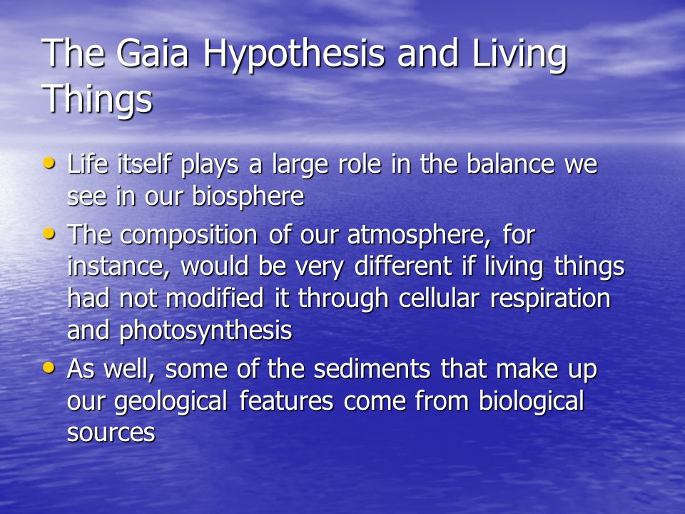 The Gaia Hypothesis and Living Things