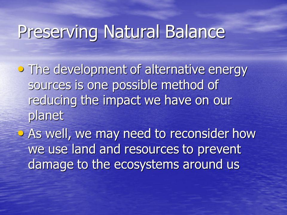 Preserving Natural Balance