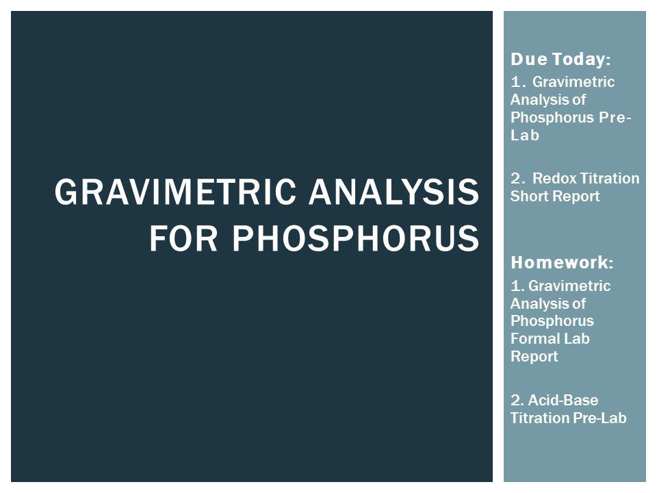 Gravimetric Analysis for Phosphorus