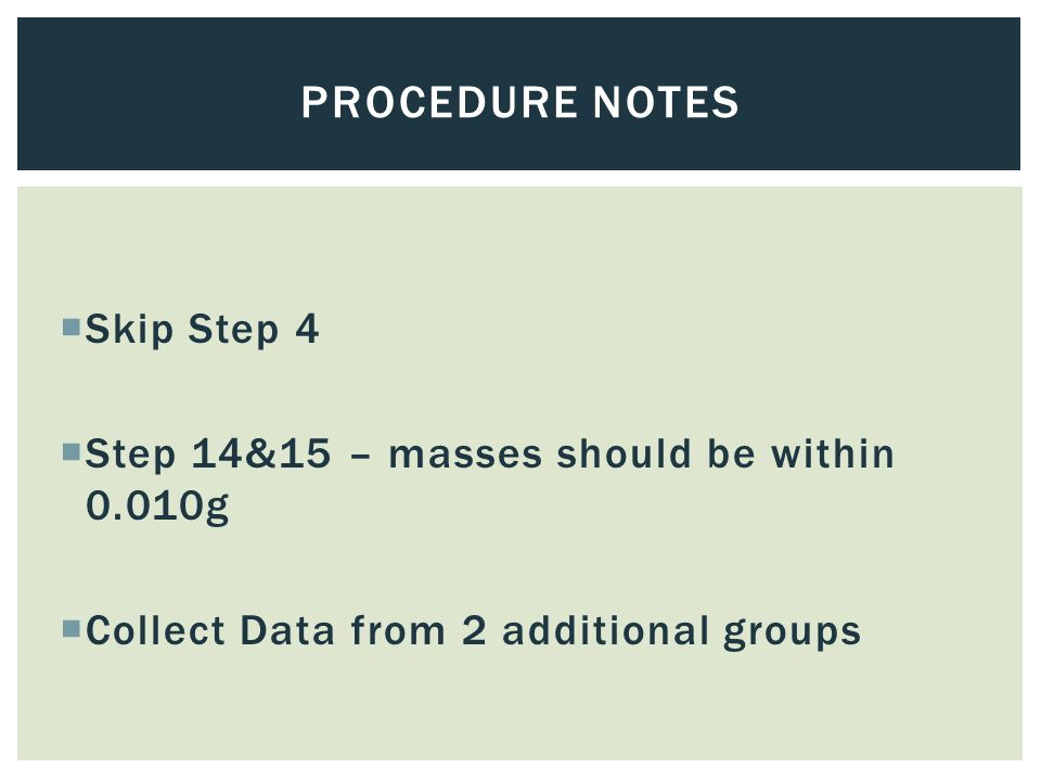 Procedure Notes Skip Step 4
