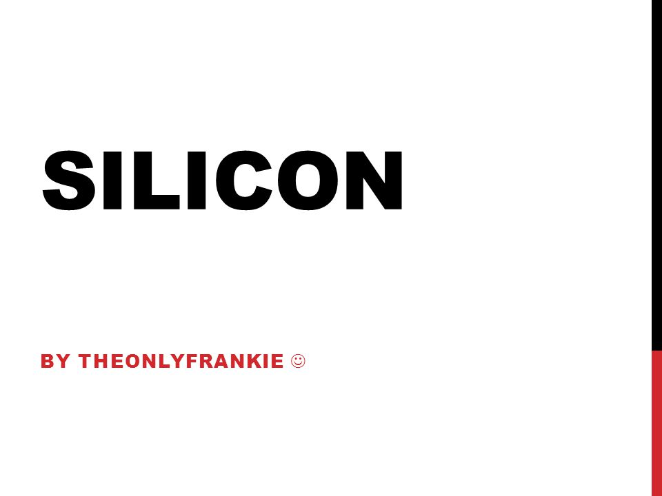 Silicon By TheOnlyFrankie 