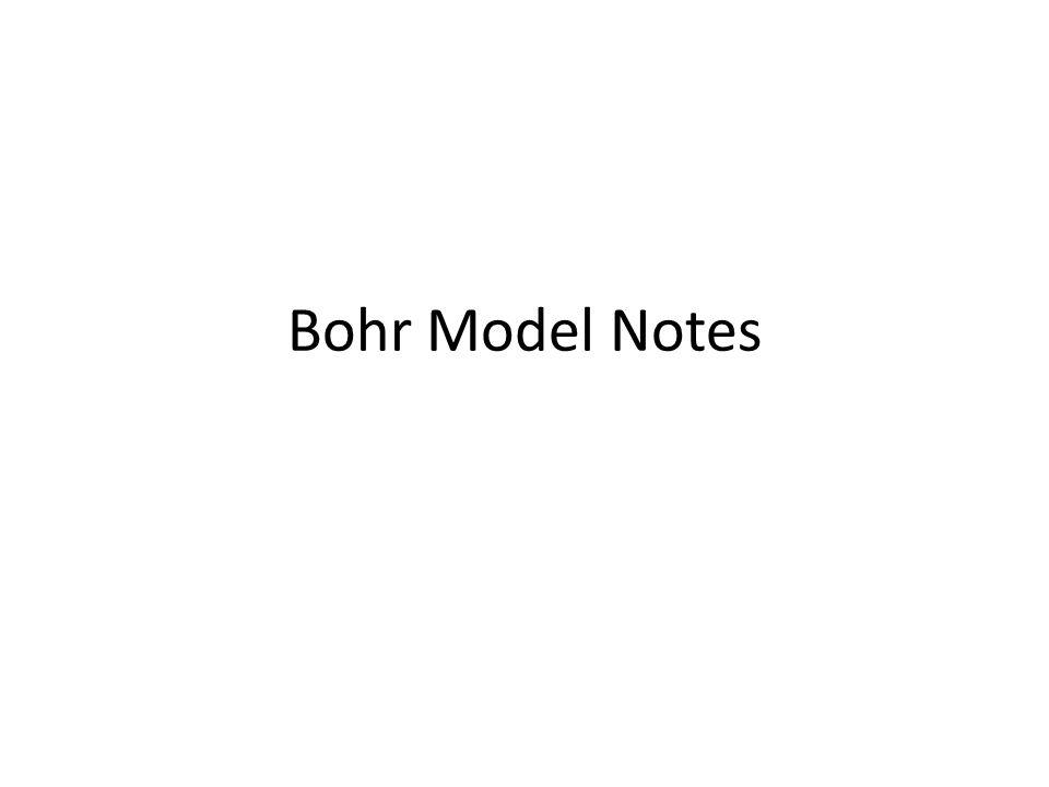 Bohr Model Notes