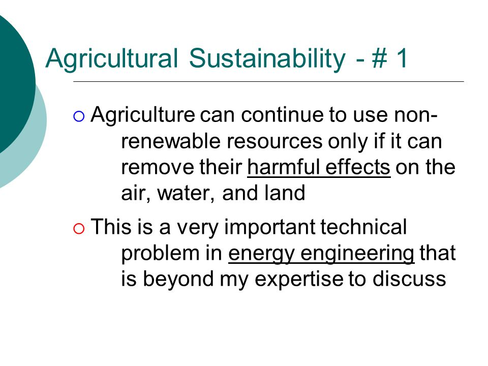 Agricultural Sustainability - # 1