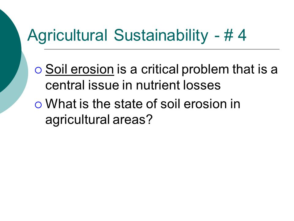 Agricultural Sustainability - # 4