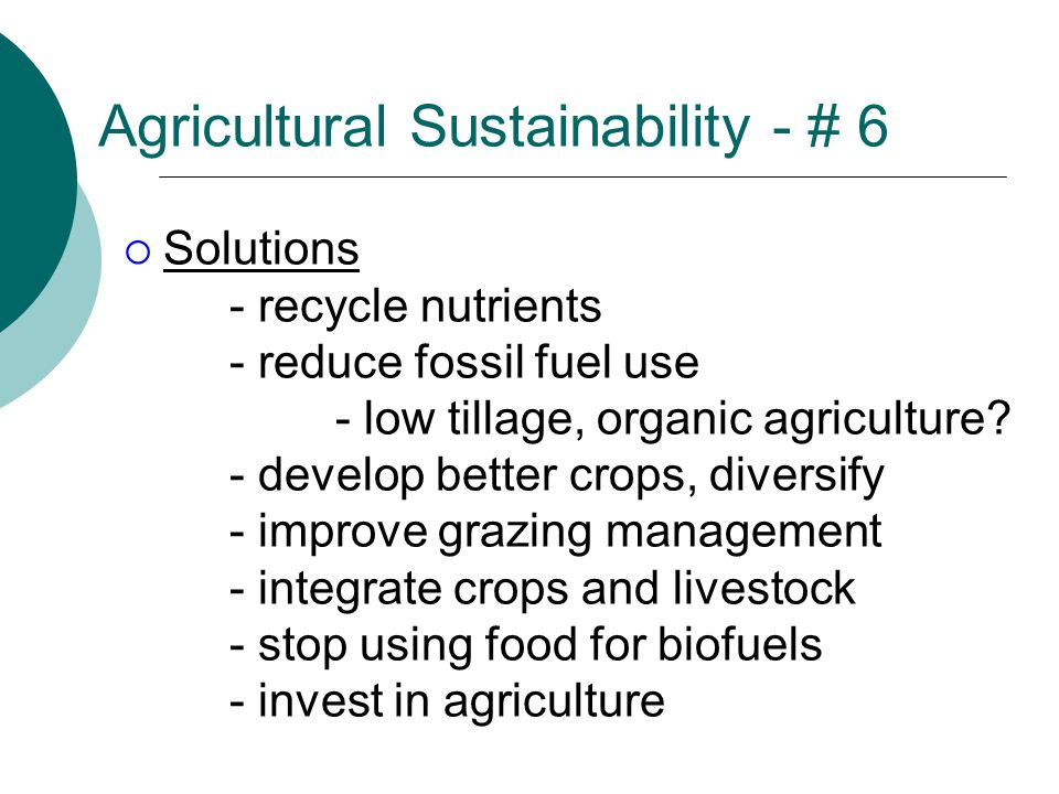 Agricultural Sustainability - # 6
