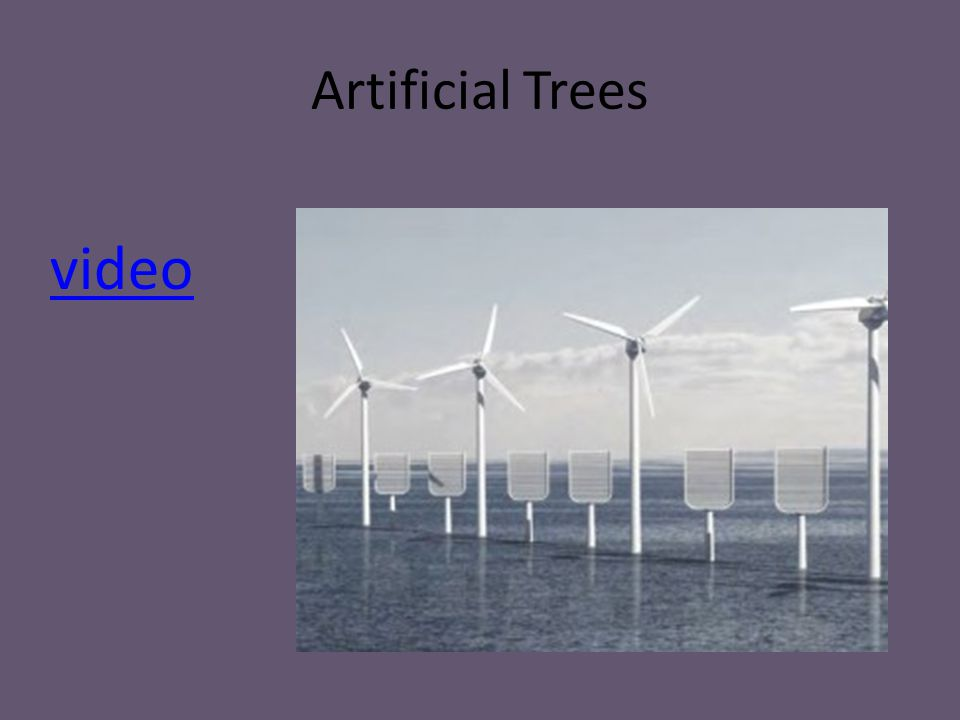 Artificial Trees video