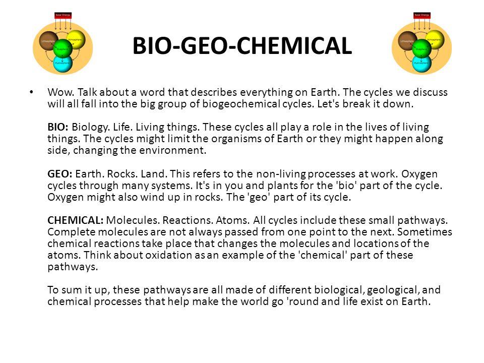 BIO-GEO-CHEMICAL