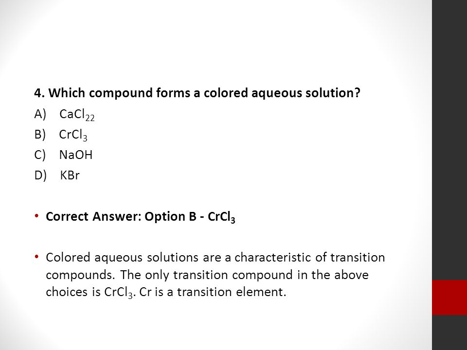 4. Which compound forms a colored aqueous solution