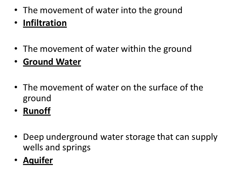 The movement of water into the ground
