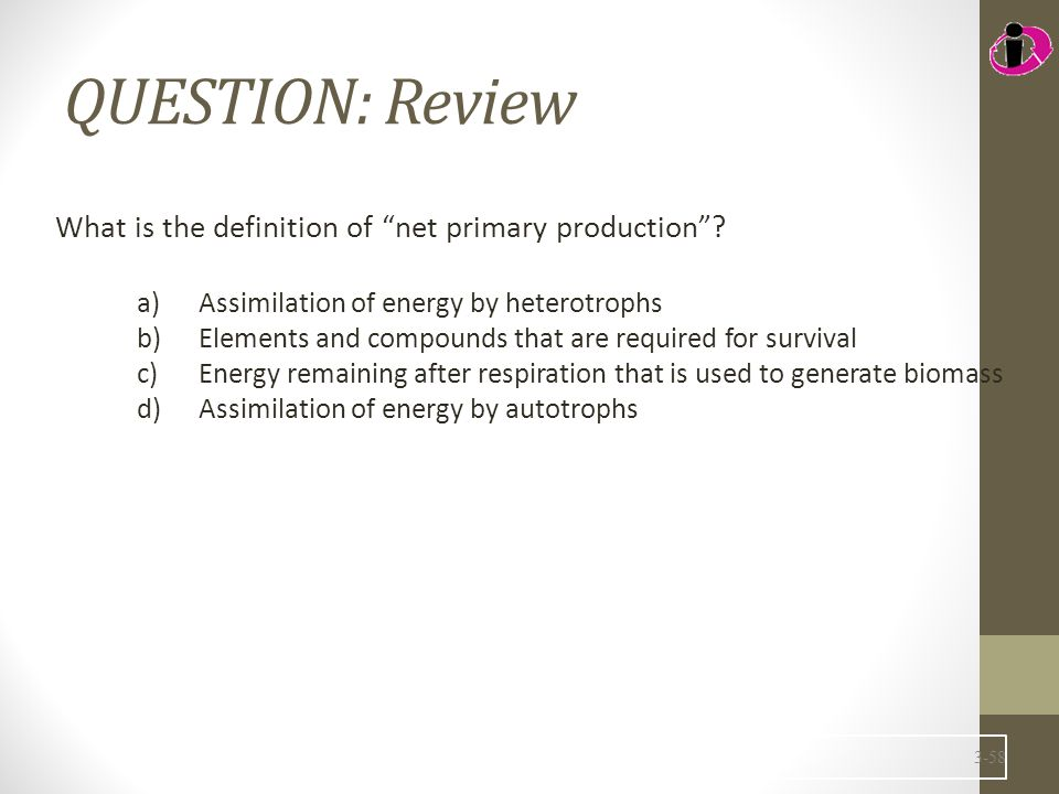 QUESTION: Review What is the definition of net primary production