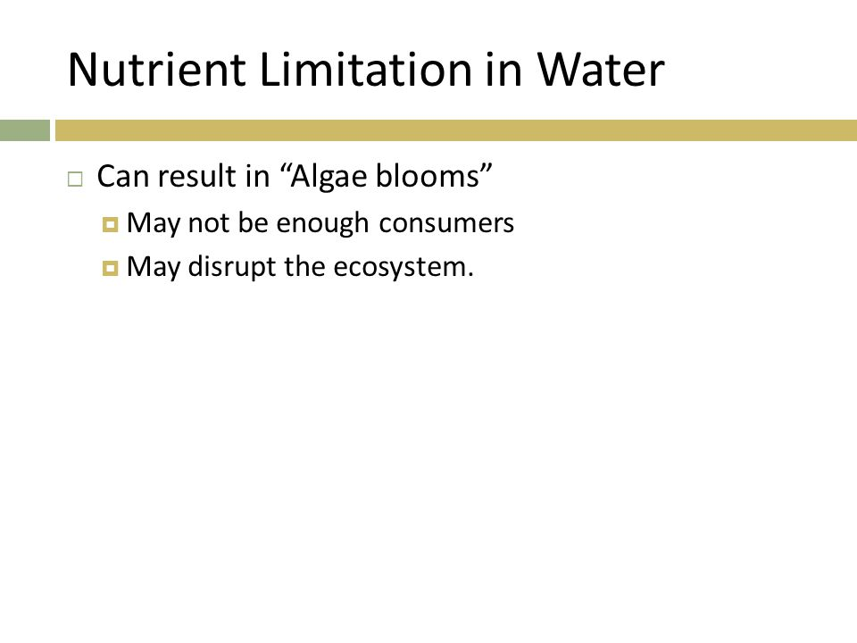 Nutrient Limitation in Water
