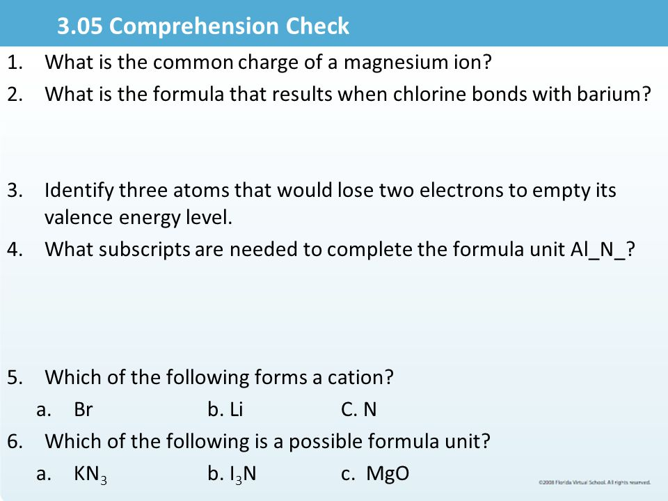 3.05 Comprehension Check What is the common charge of a magnesium ion