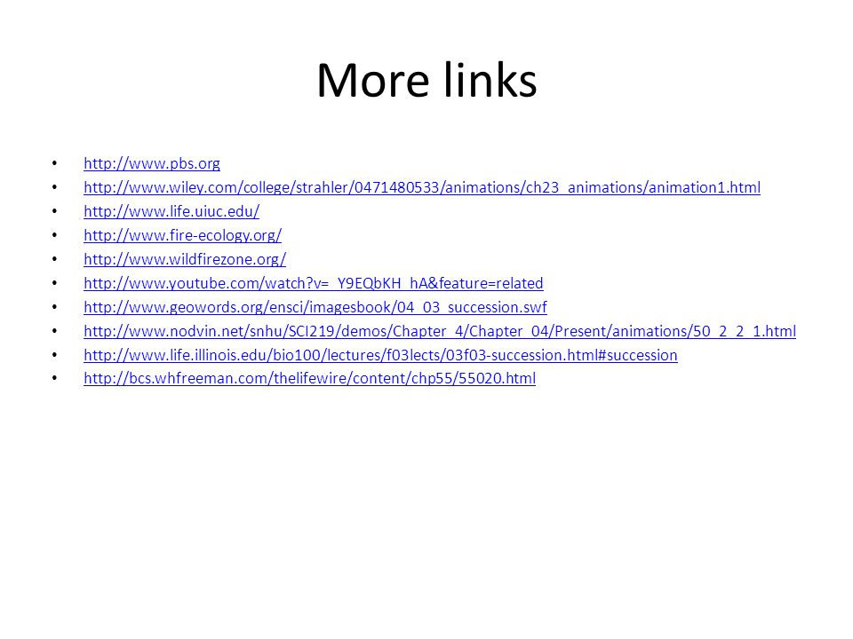 More links http://www.pbs.org