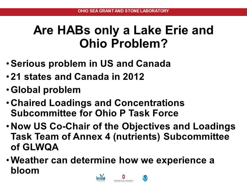 Are HABs only a Lake Erie and Ohio Problem