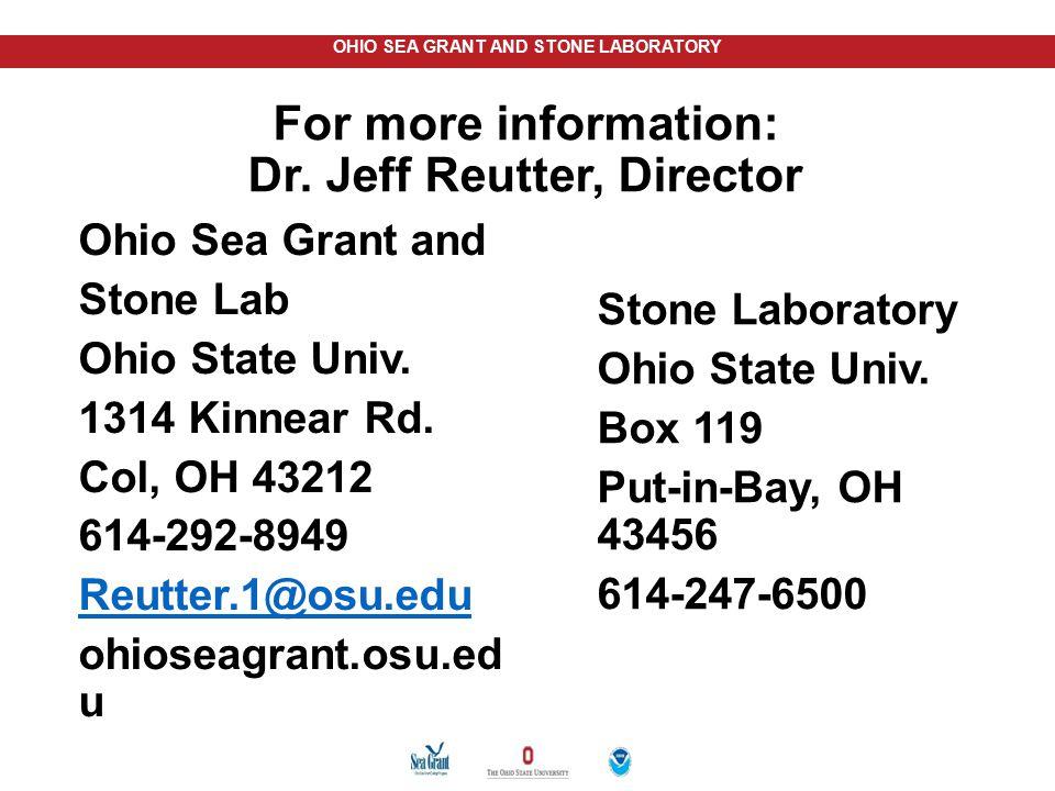 For more information: Dr. Jeff Reutter, Director